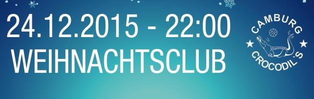 Weihnachtsclub – 24-12-2015